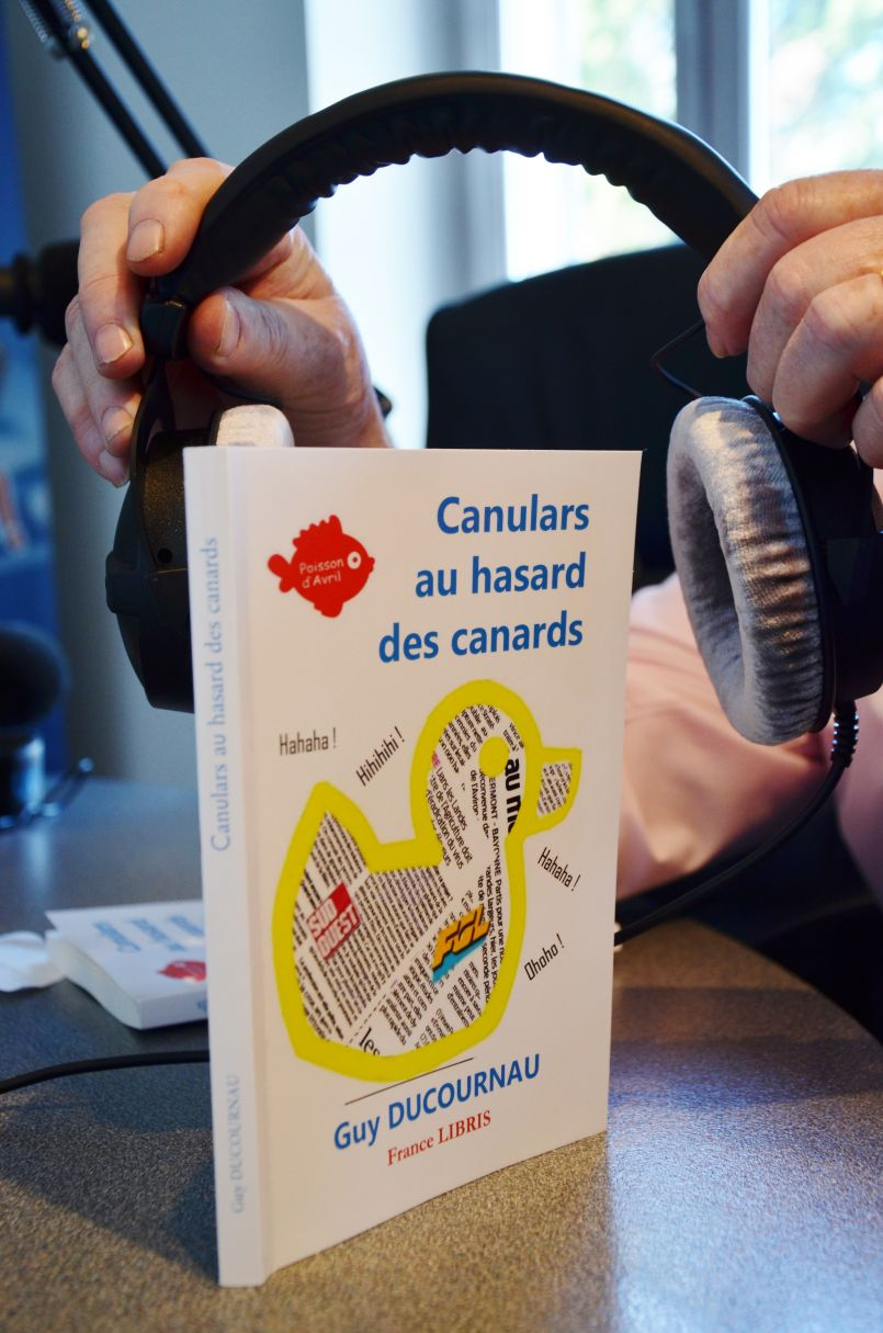 Parution du nouvel ouvrage de Guy Ducournau : 'Canulars au hasard des canards'